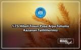 %75 Hibeli Tosun Paşa Arpa Tohumu Kazanan Talihlilerimiz